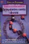 BISUTERIA A LA ULTIMA CON FIELTRO, ALAMBRE Y CUENTAS DE CRISTAL - 9788496365292 - URSULA MULLER-WUSTEMANN