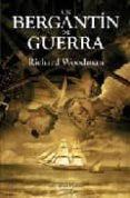 UN BERGANTIN DE GUERRA - 9788496952492 - RICHARD W. WOODMAN
