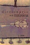 DICCIONARIO DE LA MUSICA - 9788497000192 - VV.AA.