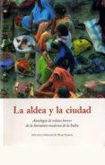 LA ALDEA Y LA CIUDAD - 9788497164092 - VV.AA.