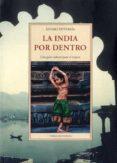 la india por dentro: uma guia cultural para el viajero-alvaro enterria-9788497169592