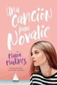 UNA CANCIÓN PARA NOVALIE (EBOOK) - 9788499448992 - MARIA MARTINEZ