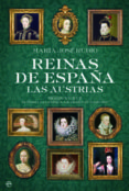 reinas de españa, las austrias (ebook)-maria jose rubio-9788499705392