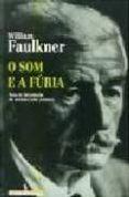 O SOM E A FURIA - 9789722011792 - WILLIAM FAULKNER