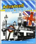ADVANCED REAL ENGLISH 1º ESO (STUDENT´S BOOK) - 9789963484492 - VV.AA.