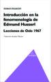 INTRODUCCION EN LA FENOMENOLOGIA DE EDMUND HUSSERL. ROMAN INGARDEN