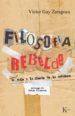 FILOSOFIA REBELDE (EBOOK) VICTOR GAY ZARAGOZA