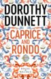 CAPRICE AND RONDO (EBOOK) DOROTHY DUNNETT