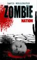 ZOMBIE NATION (ZOMBIES Nº 2) DAVID WELLINGTON