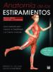 ANATOMIA DE LOS ESTIRAMIENTOS. NUEVA EDICION AMPLIADA Y ACTUALIZA DA ARNOLD G. NELSON JOUKO KOKKONEN