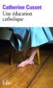 UNE EDUCATION CATHOLIQUE CATHERINE CUSSET
