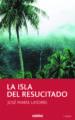 LA ISLA DEL RESUCITADO JOSE MARIA LATORRE