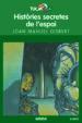 HISTORIES SECRETES DE L ESPAI JOAN MANUEL GISBERT