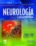 NEUROLOGIA PARA EL LOGOPEDA (INCLUYE EVOLVE) (5ª ED.) W. WEBB R. K. ADLER