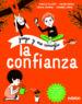 JUEGO Y ME CONOZCO: LA CONFIANZA ISABELLE FILLIOZAT VIOLÉN RIEFOLO