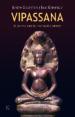 VIPASSANA: EL CAMINO DE LA MEDITACION INTERIOR JOSEPH F. GOLDBERG JACK KORNFIELD
