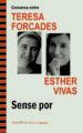 SENSE POR TERESA FORCADES ESTHER VIVAS