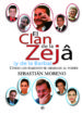 EL CLAN DE LA ZEJA  (Y DE LA BARBA) (EBOOK) SEBASTIAN MORENO