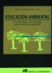 EDUCACION AMBIENTAL: ORIENTACIONES, ACTIVIDADES, EXPERIENCIAS Y M ATERIALES FEDERICO VELAZQUEZ DE CASTRO