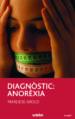 DIAGNOSTIC: ANOREXIA MARLIESE AROLD
