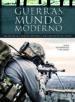 LAS GUERRAS DEL MUNDO MODERNO: DEL FIN DE LA II GUERRA MUNDIAL A LOS CONFLICTOS ACTUALES JAIME DE MONTOTO Y DE SIMON