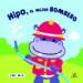 hipo, el mejor bombero (libro de baño)-9788466238892