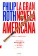 LA GRAN NOVELA AMERICANA PHILIP ROTH