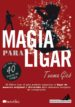 MAGIA PARA LIGAR (EBOOK) TXEMA GICO