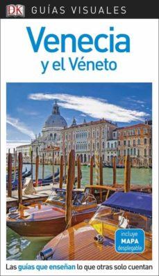 venecia y el veneto 2018 (guias visuales)-9780241340202