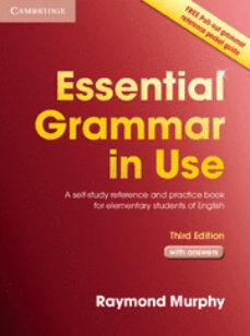 Descargar ESSENTIAL GRAMMAR IN USE WITH ANSWERS gratis pdf - leer online