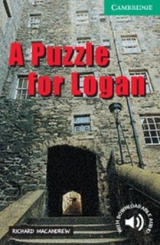 Audio gratis para descargas de libros. A PUZZLE FOR LOGAN DJVU PDF (Literatura española) de RICHARD MACANDREW