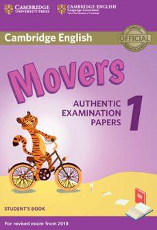 Foro para descargar libros electrónicos CAMBRIDGE ENGLISH YOUNG LEARNERS ENGLISH TESTS (2018 EXAM) MOVERS 1 STUDENT S BOOK 9781316635902 (Spanish Edition) de  PDB DJVU MOBI