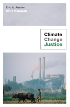 climate change justice (ebook)-eric a. posner-david weisbach-9781400834402