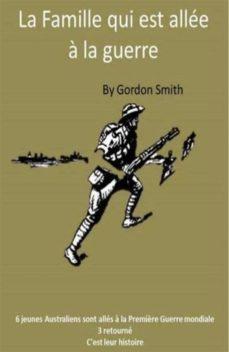 la famille qui est allée à la guerre (ebook)-gordon smith-9781547501502