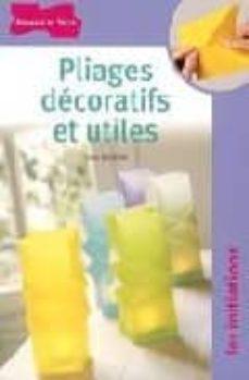 pliages decoratifs et utiles-didier boursin-9782047201602