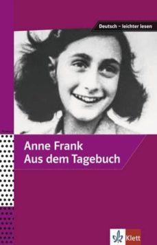 Foros para descargar ebooks AUS DEM TAGEBUCH DER ANNE FRANK de
