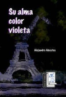 Ebooks para móvil descargar gratis SU ALMA COLOR VIOLETA