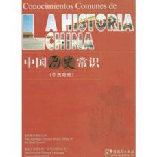 CONOCIMIENTOS COMUNES DE LA HISTORIA CHINA - VV.AA. | Triangledh.org