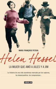 Asdmolveno.it Helen Hessel: La Mujer Que Amo A Jules Y Jim Image