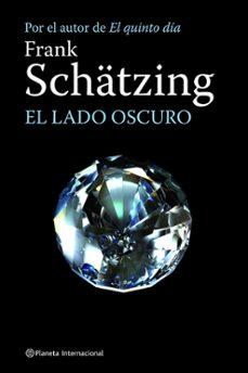 Descargar Ebooks en formato txt gratis EL LADO OSCURO 9788408084402 iBook MOBI