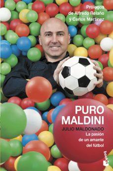 puro maldini: la pasion de un amante del futbol-julio maldonado-9788408127802