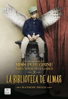 Amazon descarga de libros de audio LA BIBLIOTECA DE ALMAS (EL HOGAR PARA NIÑOS PECULIARES DE MISS PEREGRINE 3)  9788408162902