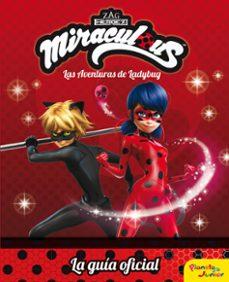 Titantitan.mx Miraculous: Las Aventuras De Ladybug: La Guia Oficial Image