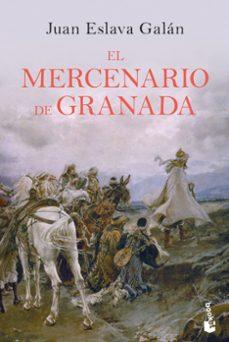 Descarga gratuita de libros electrónicos en tagalo EL MERCENARIO DE GRANADA (Spanish Edition) PDF ePub 9788408210702