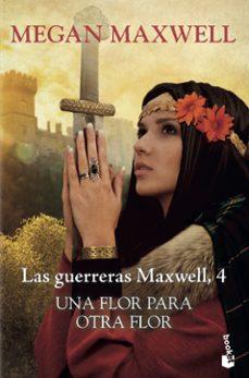 Pdf descargar revistas ebooks UNA FLOR PARA OTRA FLOR RTF (Literatura española) 9788408217602 de MEGAN MAXWELL