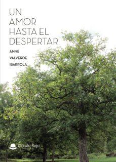 Libro para descargar en pdf UN AMOR HASTA EL DESPERTAR 9788413383002