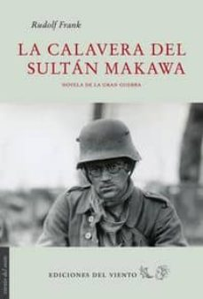 Descargar ebooks gratis italiano LA CALAVERA DEL SULTAN MAKAWA 9788415374602 de RUDOLF FRANK (Literatura española) PDF iBook CHM