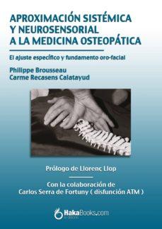 aproximación sistémica y neurosensorial a la medicina osteopática (ebook)-philippe brousseau-carme recasens-9788415409502