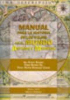 manual para la historia de los viajes en el mundo antiguo y medie val-pablo ozcariz gil-ana garcia barrios-tomas martin rodriguez cerezo-9788415454502