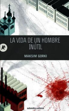 Libros para descargar en ipad 3 LA VIDA DE UN HOMBRE INUTIL 9788415509202 en español